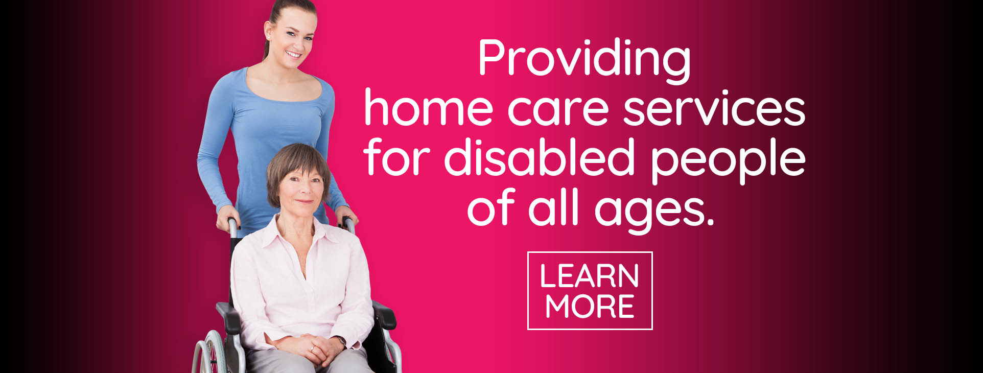 Care Services for the disabled and elderly